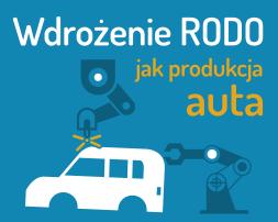 Wdrożenie RODO jak produkcja samochodu