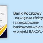 Bankowcy edukują dzieci w zakresie wiedzy o finansach, Bank Pocztowy wyróżniony za BAKCYLA